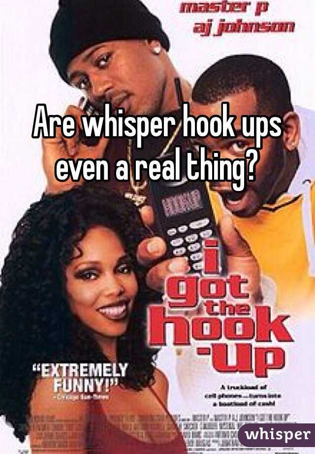 Are whisper hook ups even a real thing?