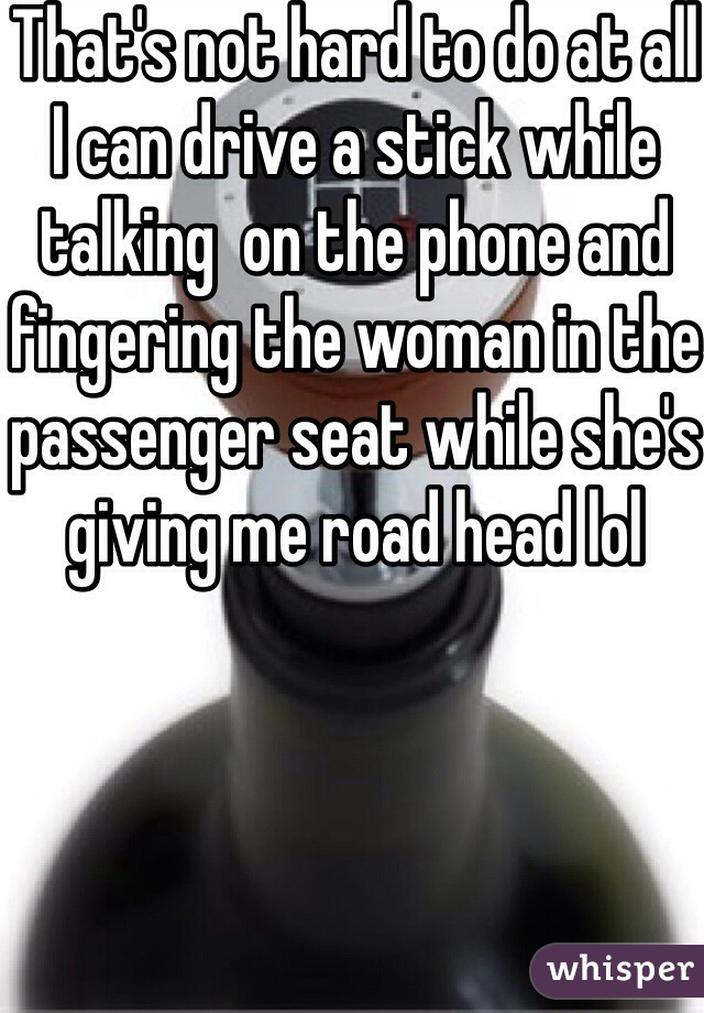 Agree, giving head while talking on phone