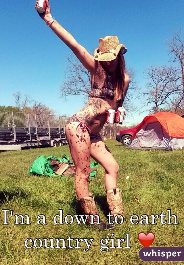 I'm a down to earth country girl ❤️