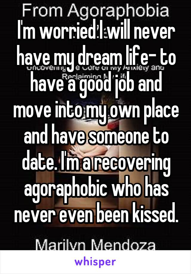 Agoraphobia dating site
