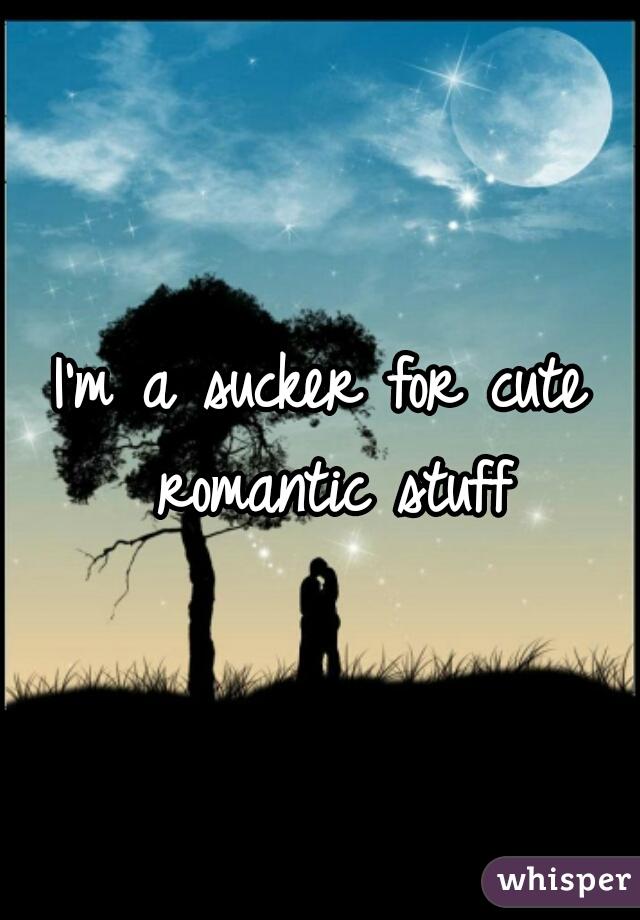 I'm a sucker for cute romantic stuff