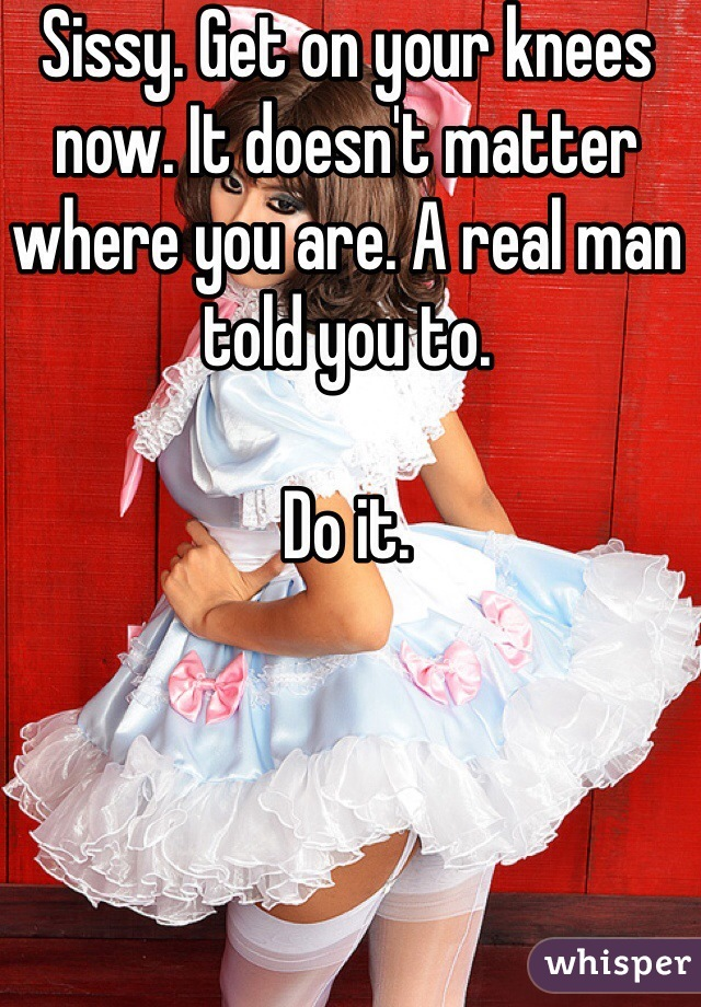 Are you a sissy