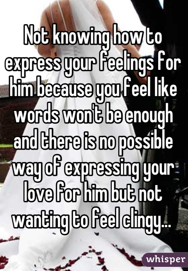 Expressing your love to your boyfriend in words