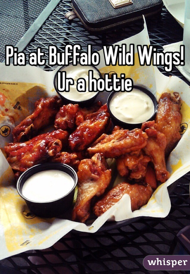 Pia at Buffalo Wild Wings! Ur a hottie