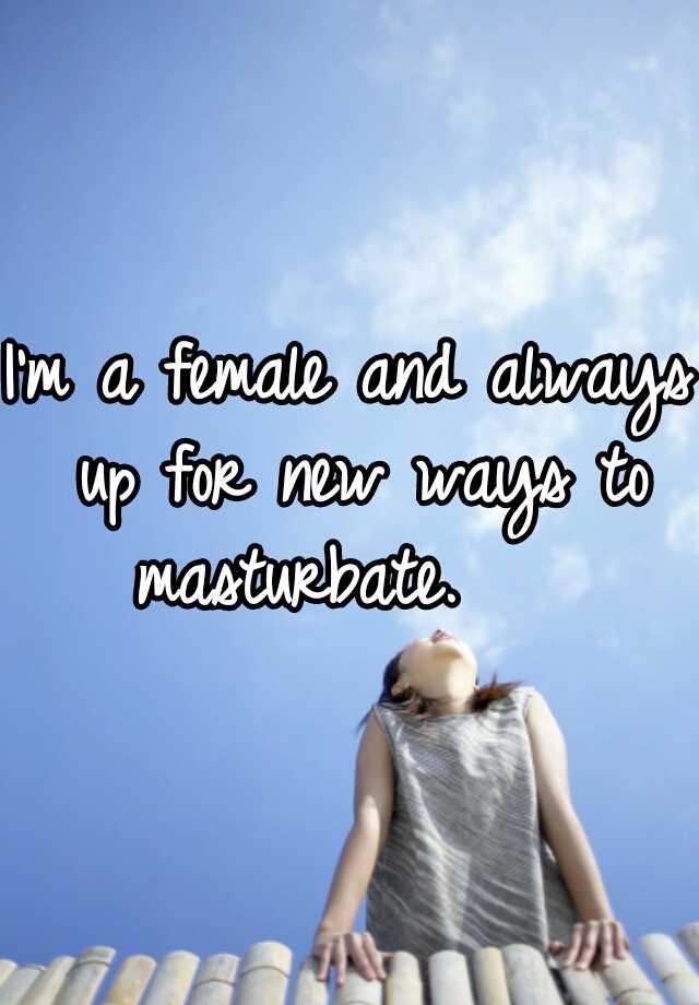 New ways to masturbate female