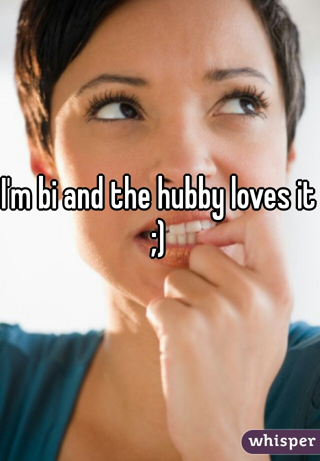 I'm bi and the hubby loves it ;)