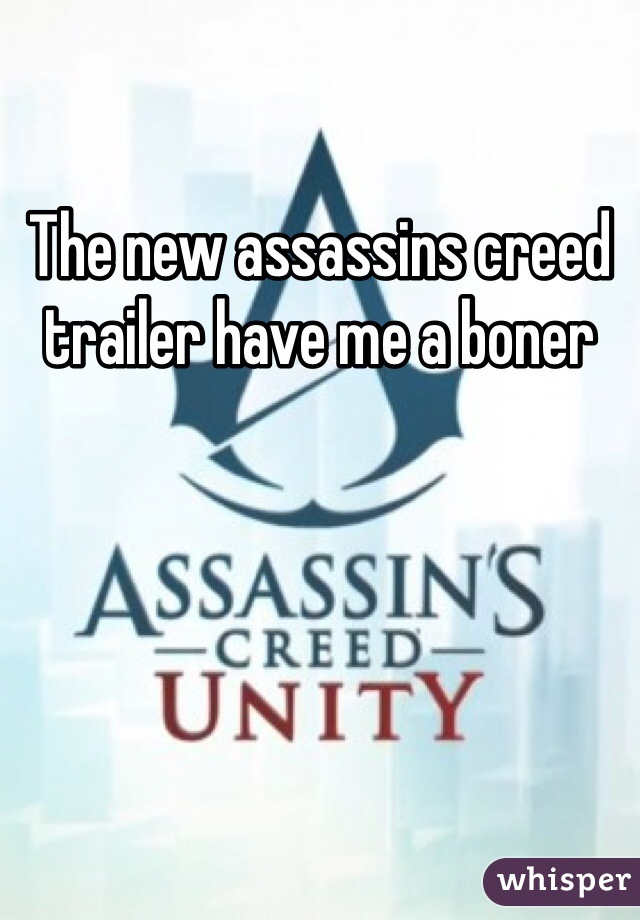 The new assassins creed trailer have me a boner
