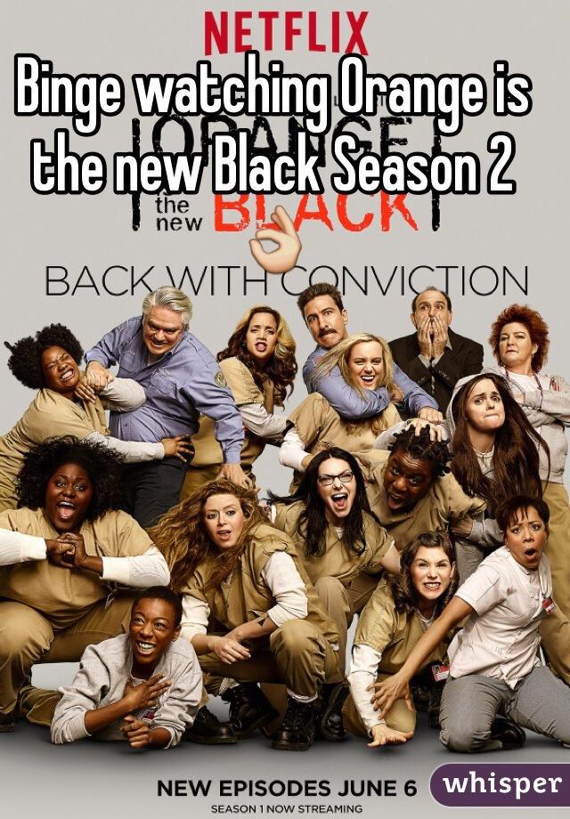 Binge watching Orange is the new Black Season 2 👌