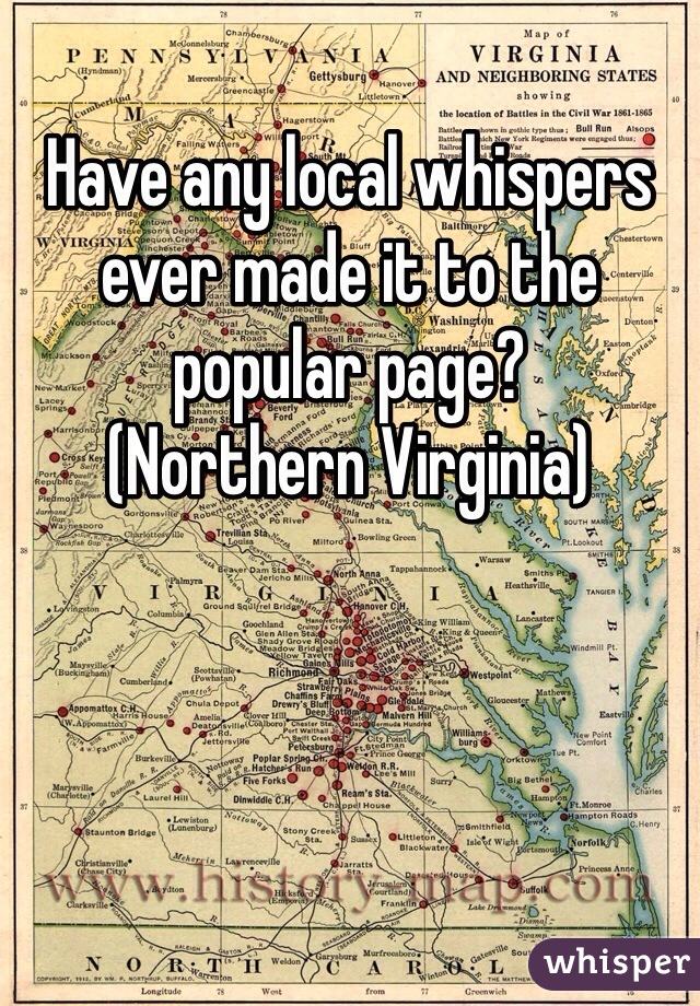 Have any local whispers ever made it to the popular page? (Northern Virginia)