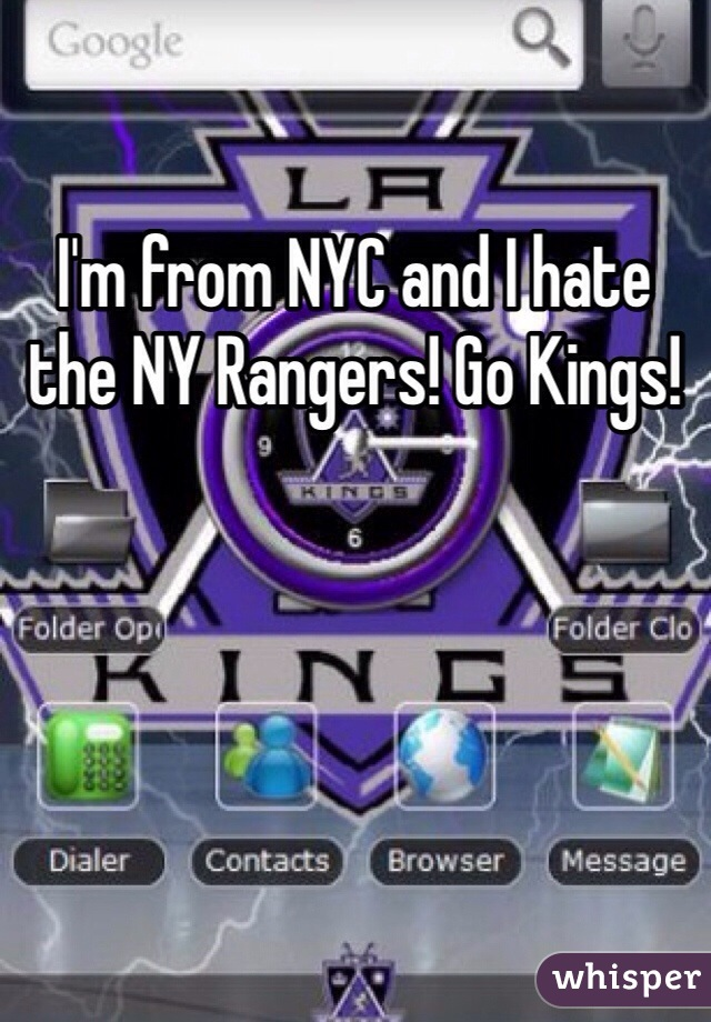 I'm from NYC and I hate the NY Rangers! Go Kings!