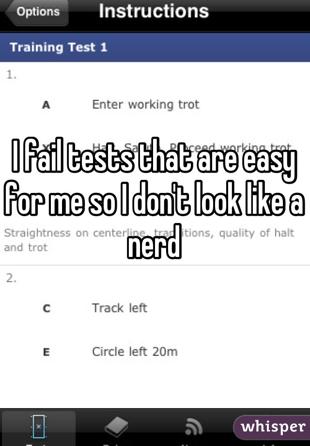 I fail tests that are easy for me so I don't look like a nerd