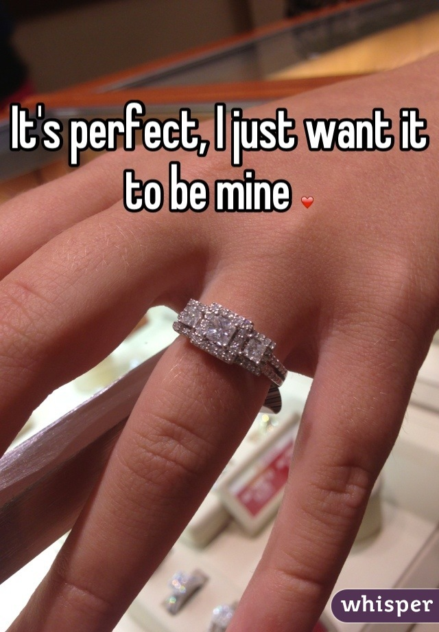 It's perfect, I just want it to be mine ❤