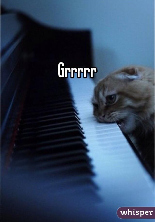 Grrrrr