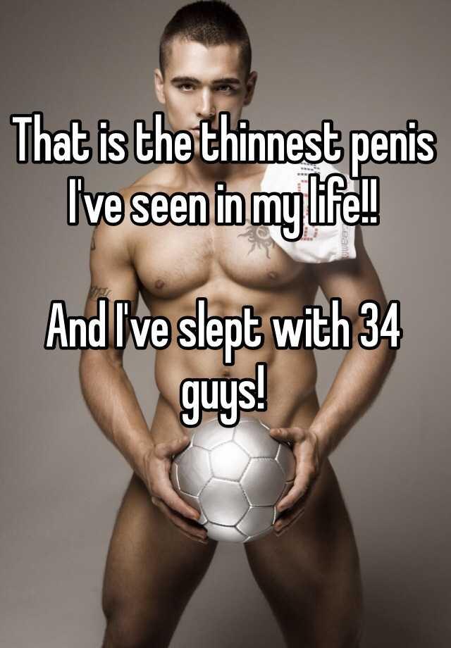 thinnest penis ever