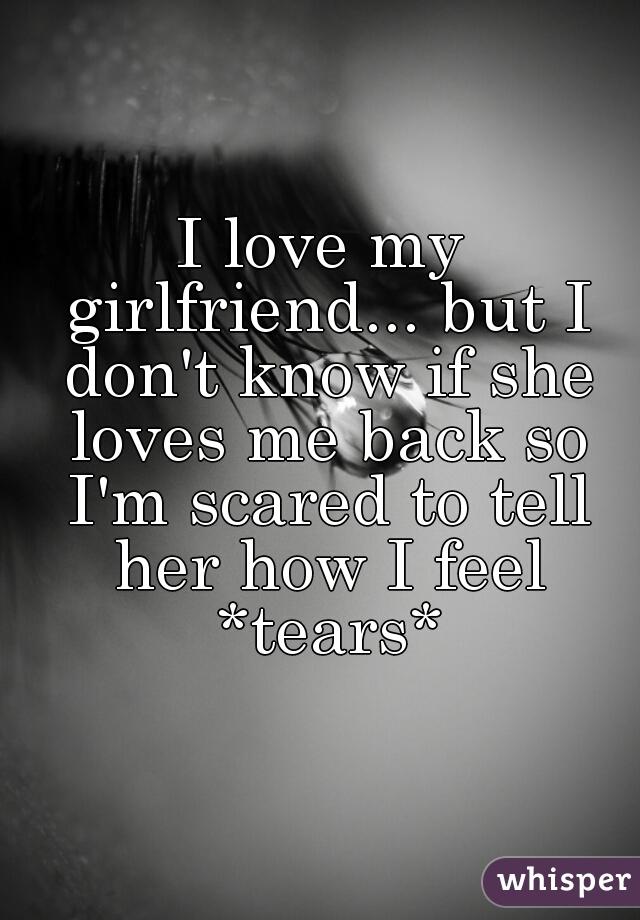 Signs my girlfriend loves me