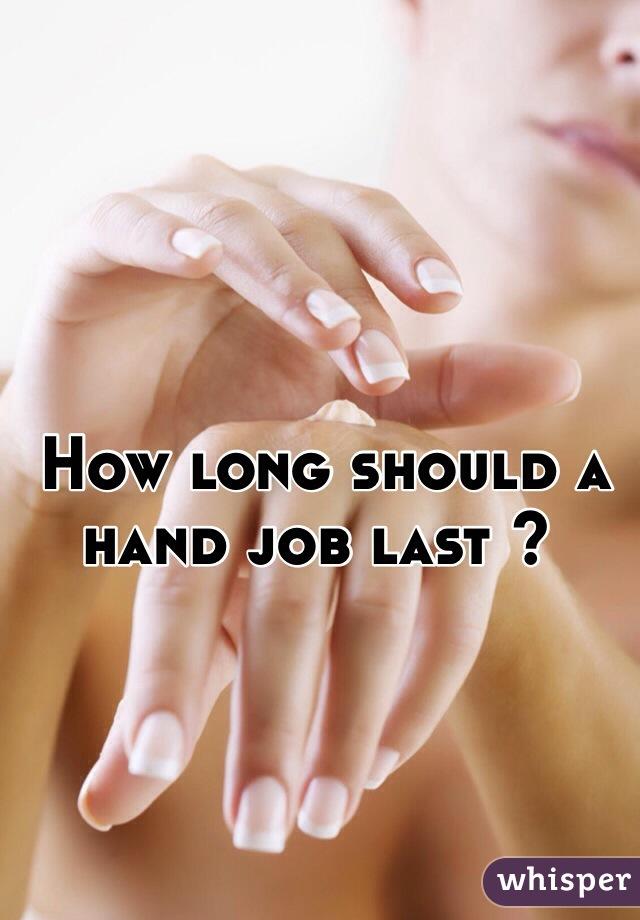 how long should a handjob
