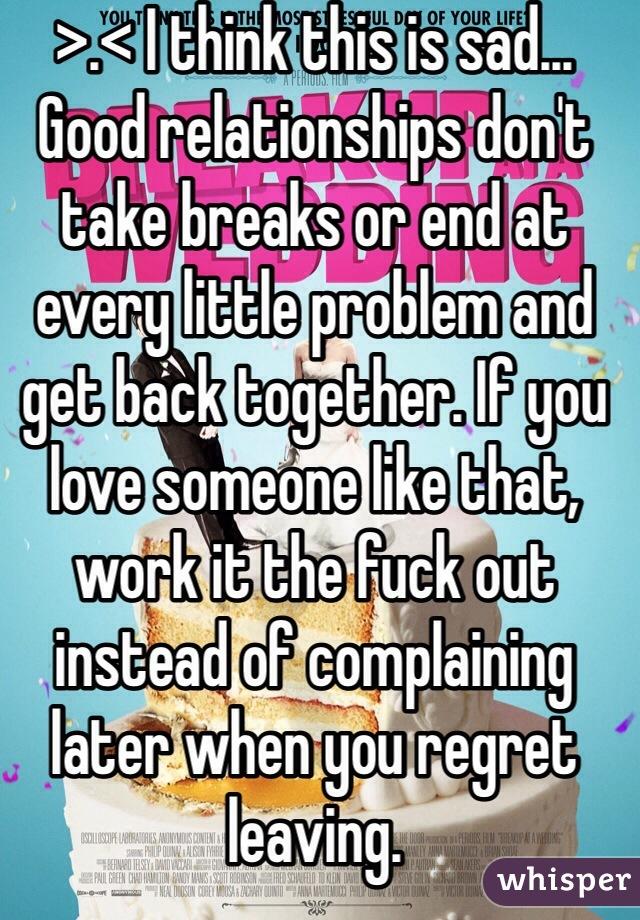 Is It Good To Take Breaks In Relationships