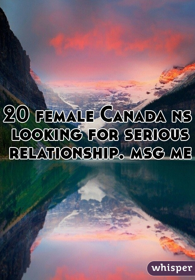 Looking for serious relationship in canada