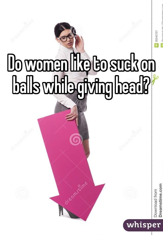 To women suck like who Do girls