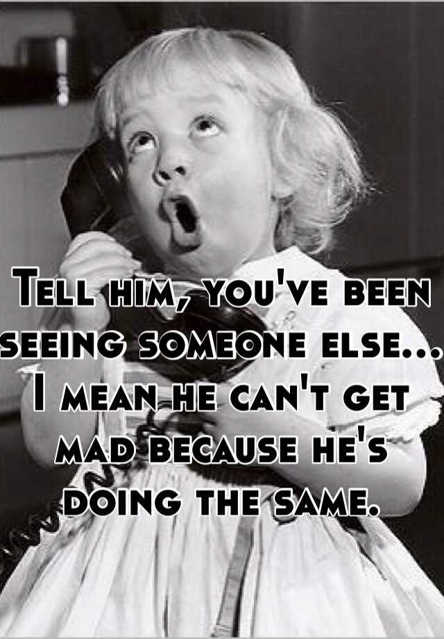 what does seeing someone mean to a guy