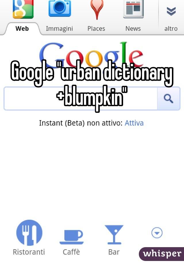 Blumpkin urban dictionary