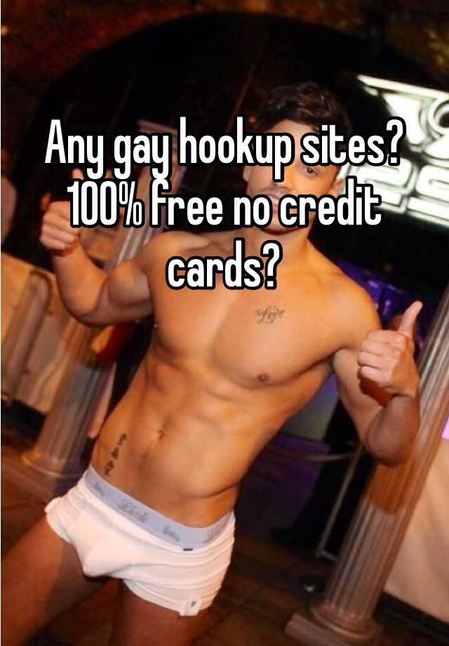 free hookup site 100 free no credit card