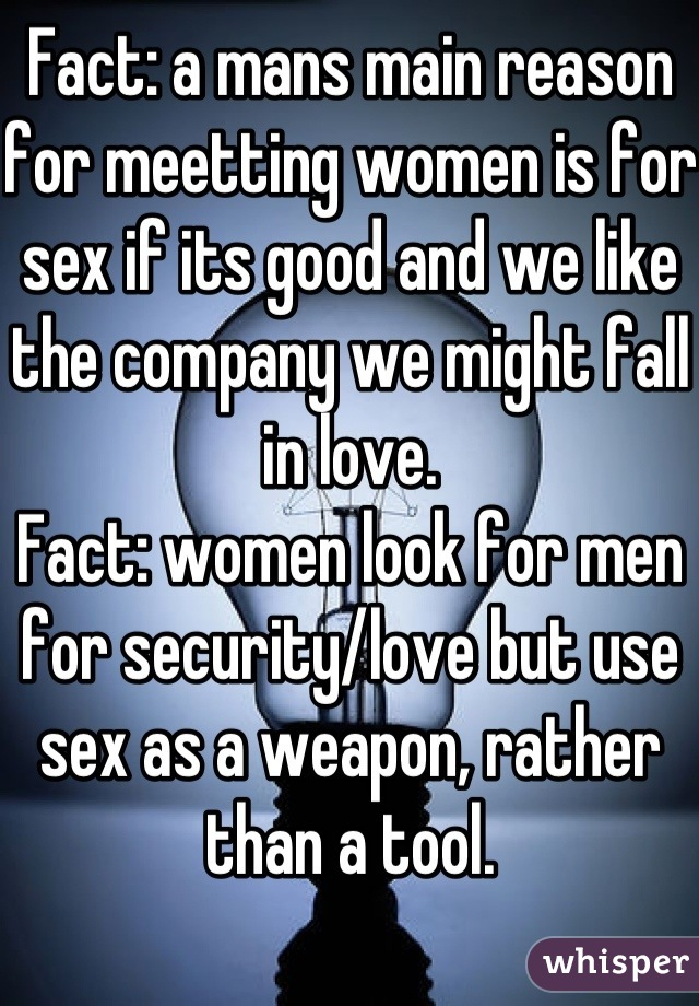 Women use sex as a weapon