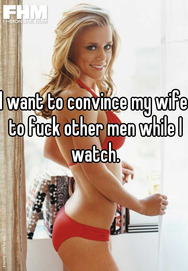 Fuck man other want wife