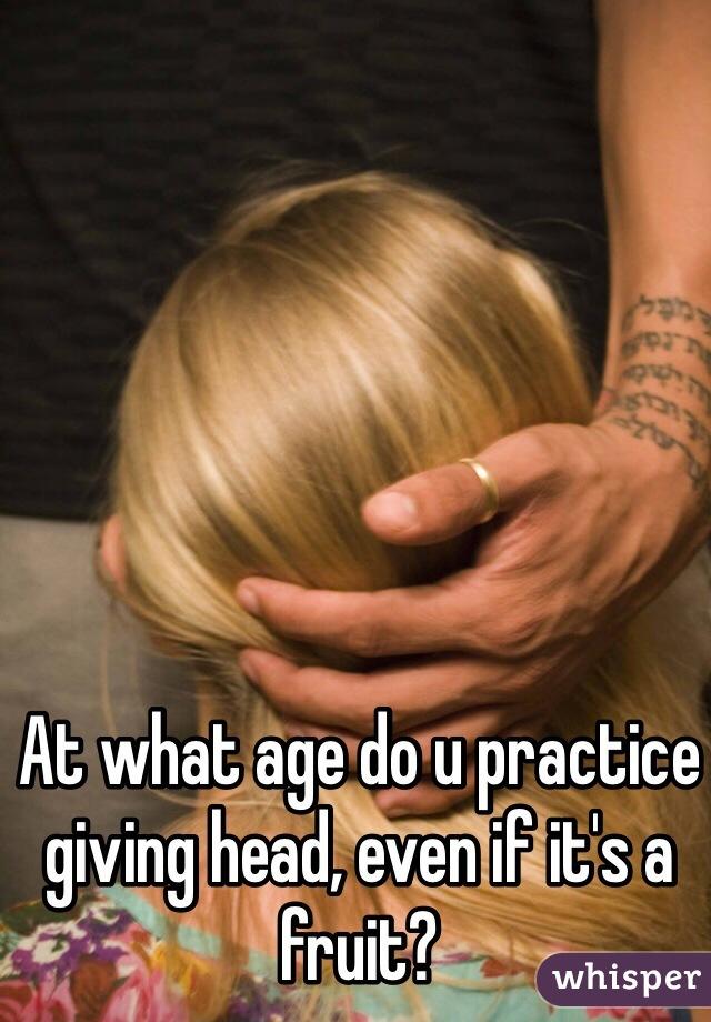 Practice giving head