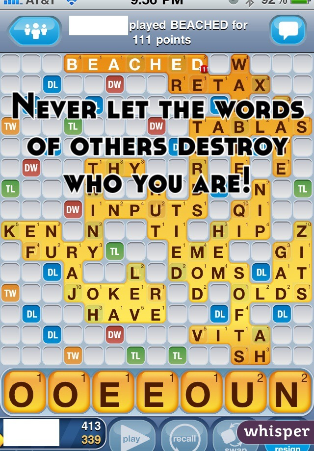 Never let the words of others destroy who you are!