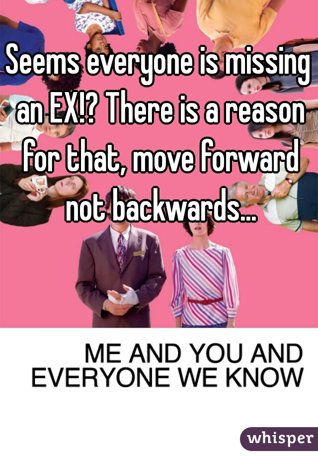 Seems everyone is missing an EX!? There is a reason for that, move forward not backwards...