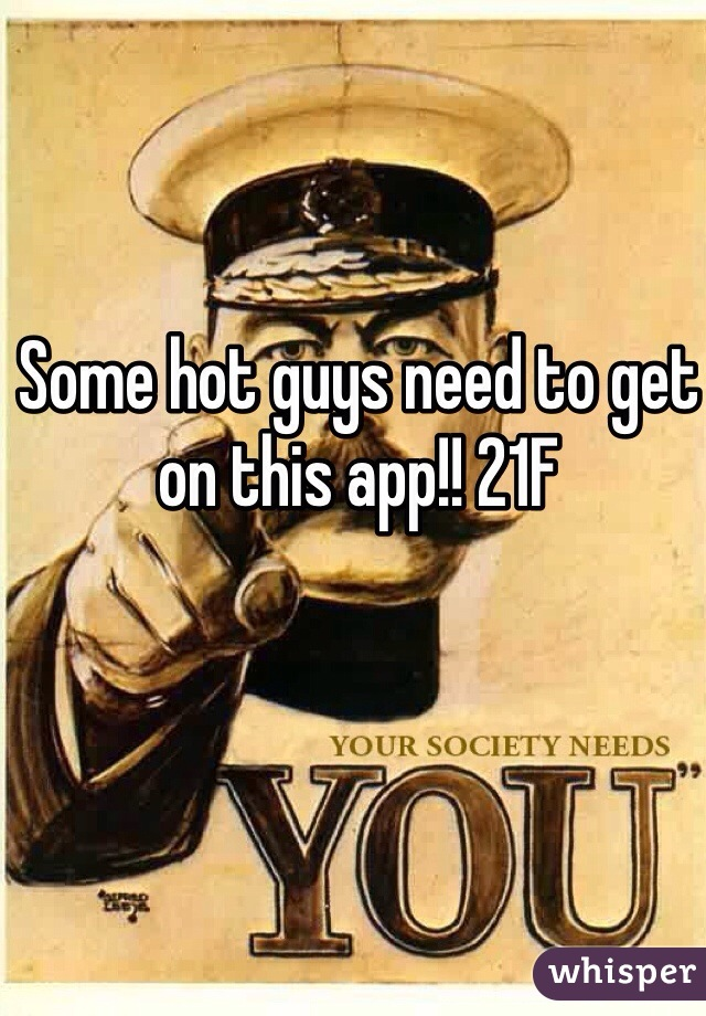 Some hot guys need to get on this app!! 21F
