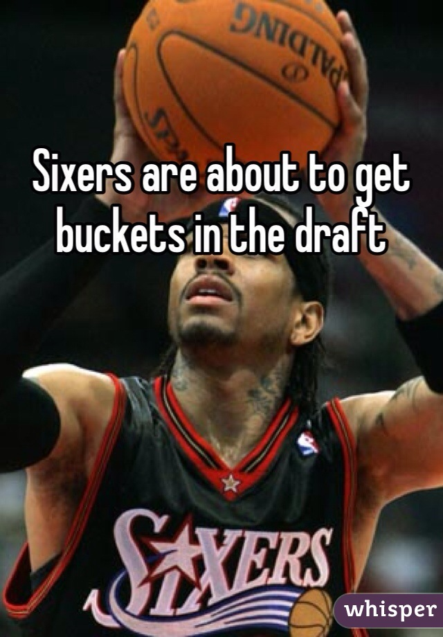 Sixers are about to get buckets in the draft