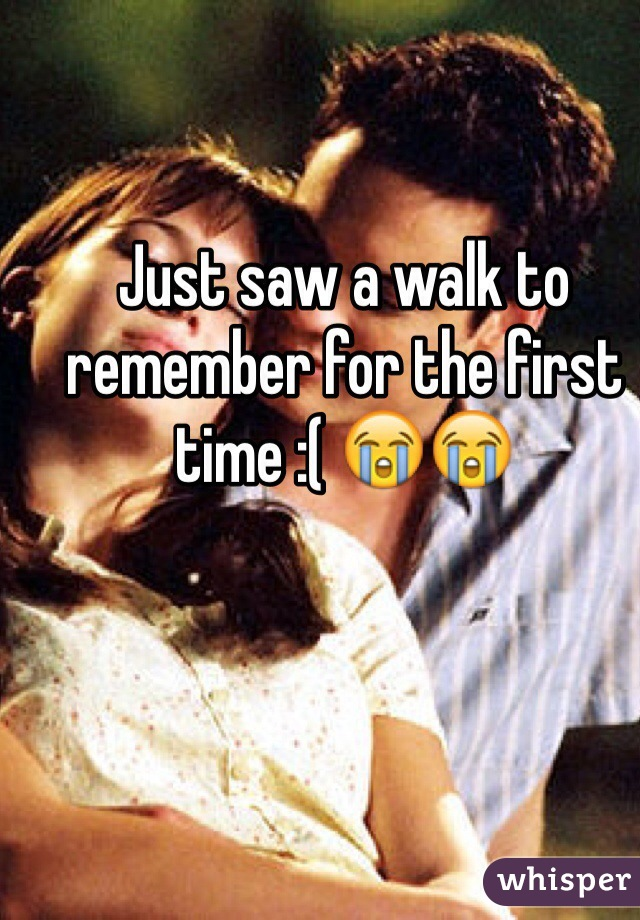 Just saw a walk to remember for the first time :( 😭😭
