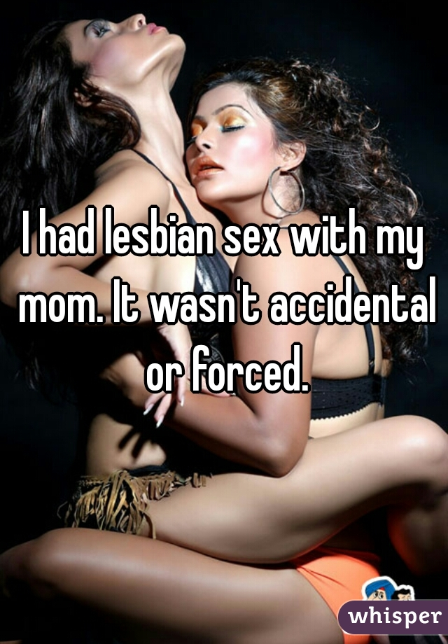 my mom had sex with my best friend