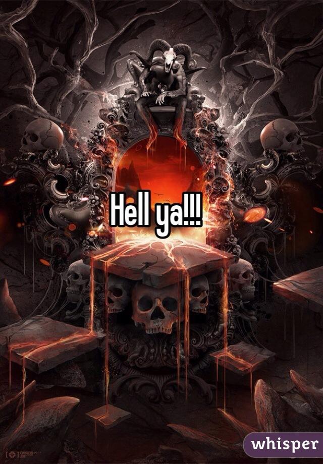 Hell ya!!!