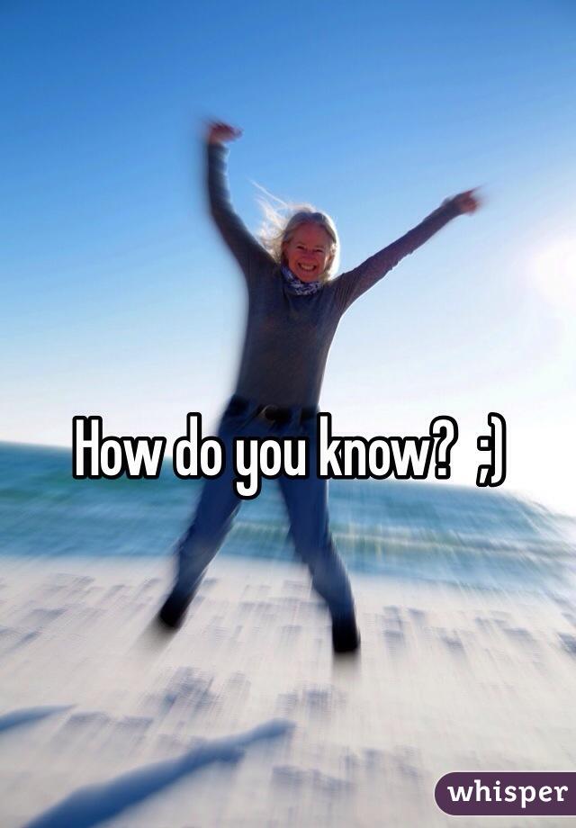 How do you know?  ;)