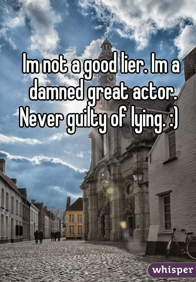 how to be a good lier