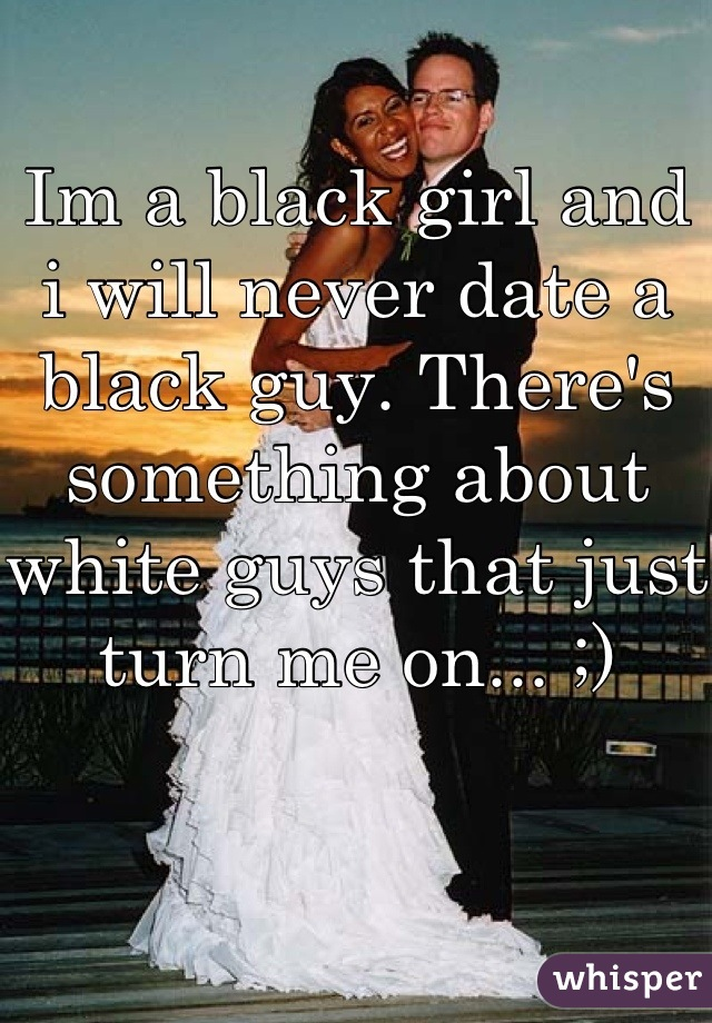 How do I tell Dad I m dating a black man