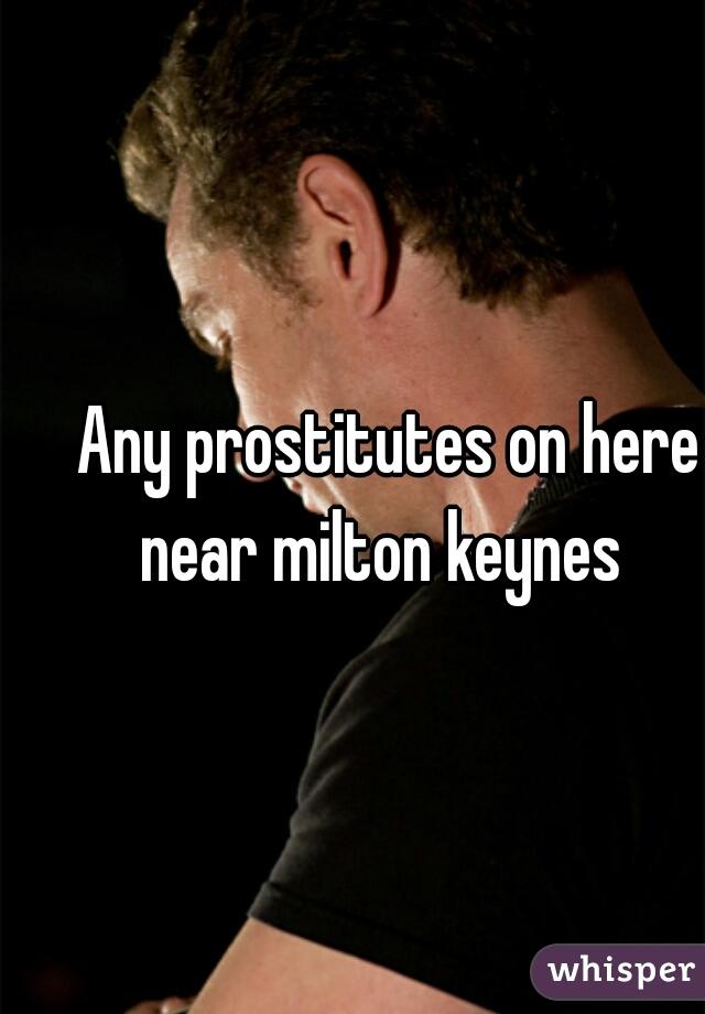 Prostitutes in milton keynes