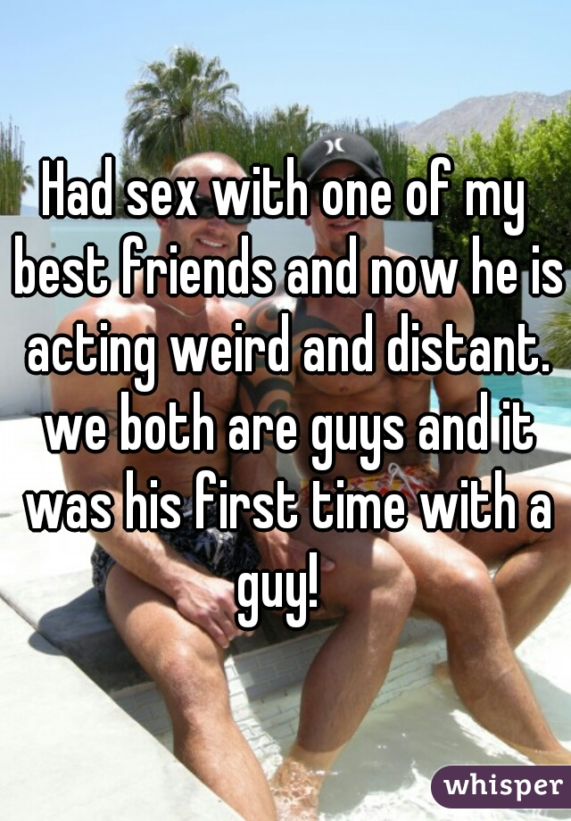 It was his first time with a guy sex