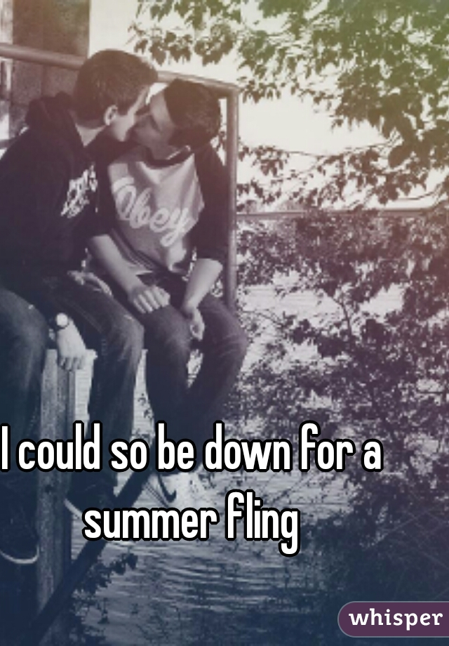 I could so be down for a summer fling