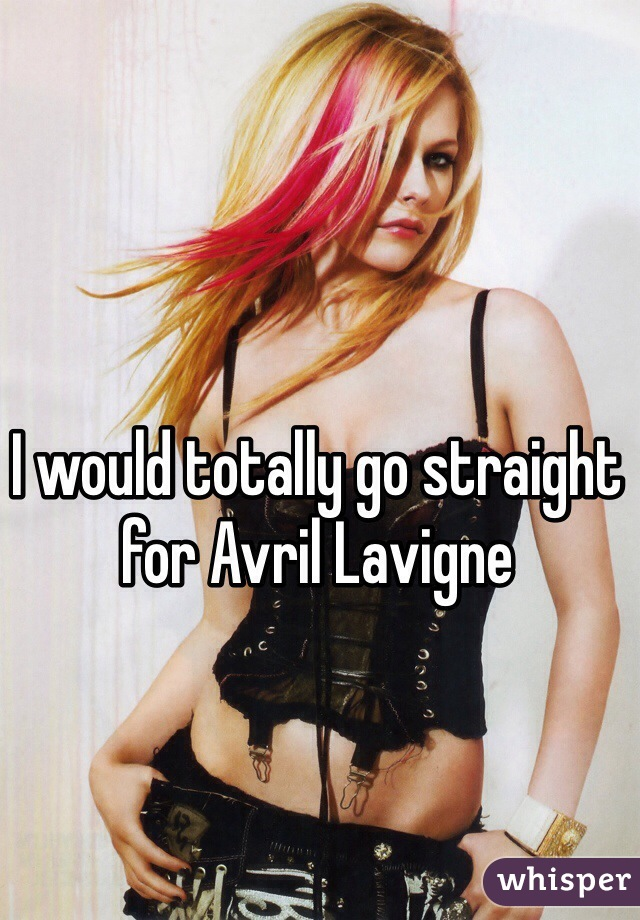 I would totally go straight for Avril Lavigne
