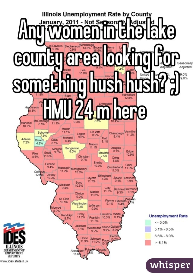 Any women in the lake county area looking for something hush hush? ;) HMU 24 m here