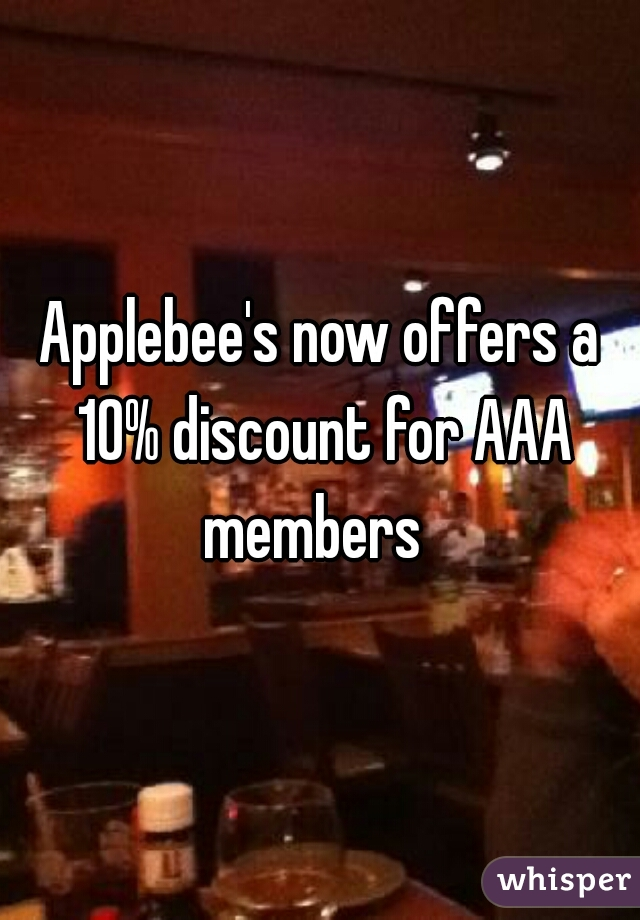 Applebee's now offers a 10% discount for AAA members