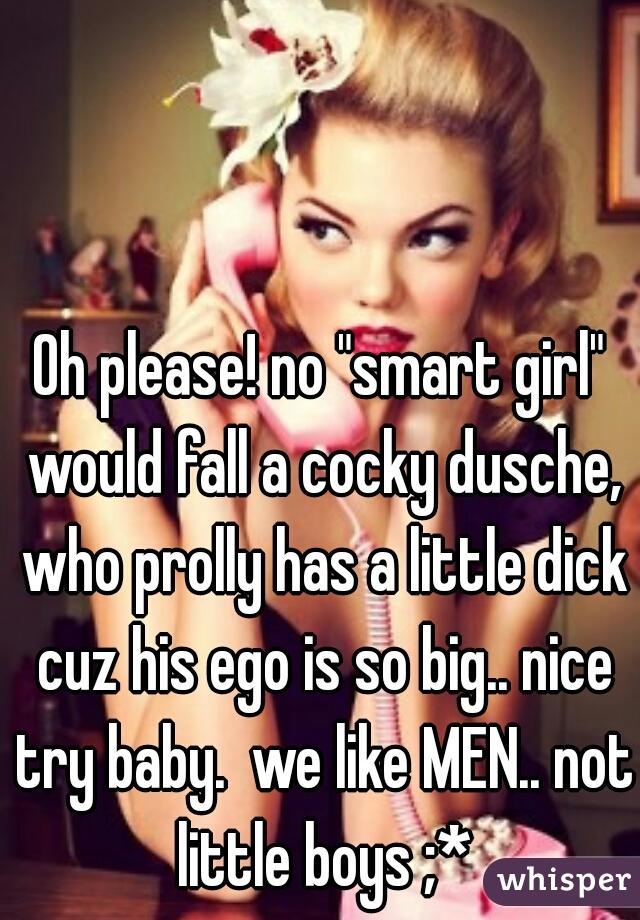 girls love little dicks