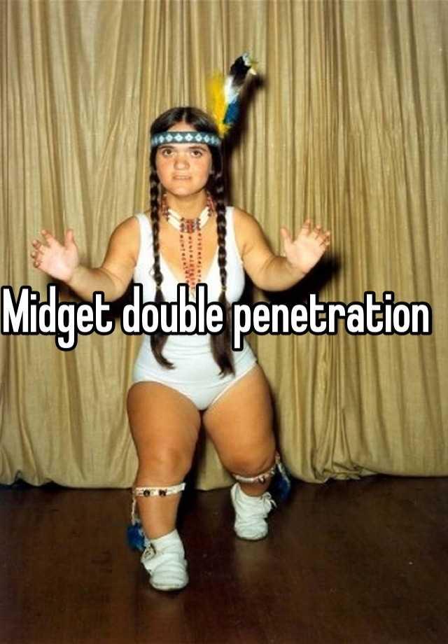 Double penentration midget