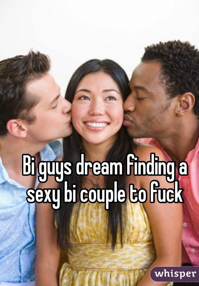 Bi guys dream finding a sexy bi couple to fuck