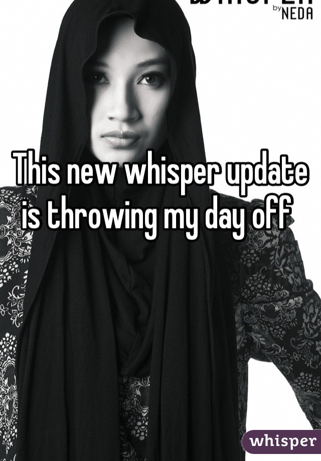 This new whisper update is throwing my day off