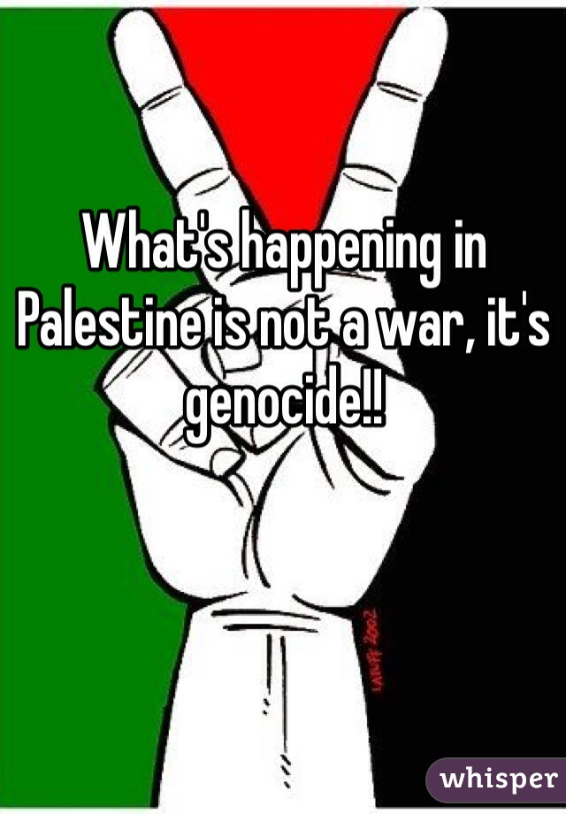 What's happening in Palestine is not a war, it's genocide!!